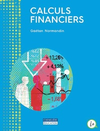 Calculs financiers - Gaetan Normandin |