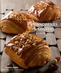Gaëtan Paris - Viennoiseries & goûters - L'art du fait maison.