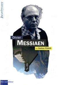 Gaëtan Puaud - Olivier Messiaen.