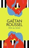 Gaëtan Roussel - Dire au revoir.