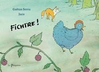 Gaëtan Serra et  Juco - Fichtre !.