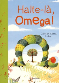 Gaëtan Serra et  Luby - Halte-là, Omega !.