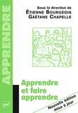 Gaëtane Chapelle et Etienne Bourgeois - Apprendre et faire apprendre.