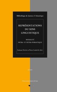 Gaétane Dostie et Pierre Larrivée - Représentations du sens linguistique - Modalité intra- et extra-phrastique.