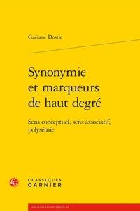 Gaétane Dostie - Synonymie et marqueurs de haut degré - Sens conceptuel, sens associatif, polysémie.