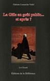 Gaëtane Lamarche-Vadel - La Gifle au goût public... et après ?.