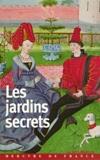 Gaëtane Lamarche-Vadel - Les jardins secrets.