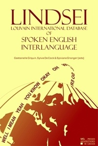 Gaëtanelle Gilquin et Cock sylvie De - Louvain International Database of Spoken English Interlanguage (LINDSEI) - 11-25 users.