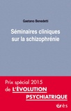 Gaetano Benedetti - Séminaires cliniques sur la schizophrénie.
