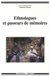 Gaetano Ciarcia - Ethnologues et passeurs de mémoires.