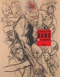 Gaetano Liberatore - Ranx - Re/incarnations.