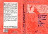 """Gaetano Manfredonia - La chanson anarchiste en France - Des origines à 1914, """"Dansons la Ravachole !""""."""