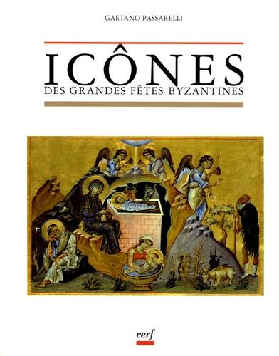 Gaetano Passarelli - Icônes des grandes fêtes byzantines.