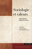 Gagné, Gilles et Jean-Philippe - Sociologie et valeurs. Quatorze penseurs québécois du XXe siècle.