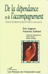 Gagnon et  Saillant - De la dépendance de l'accompagnement - Soins à domicile et liens sociaux.