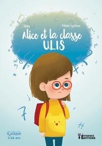 Gaia - Alice et la classe Ulis.