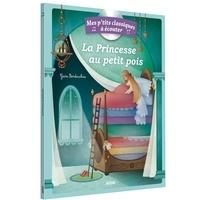 Gaia Bordicchia - La Princesse au petit pois. 1 CD audio