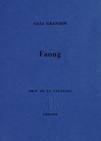 Gaia Grandin - Faoug.
