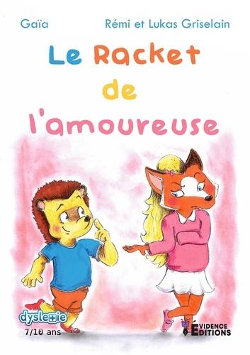 Le racket de l'amoureuse