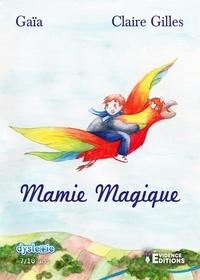 Gaia - Mamie magique.