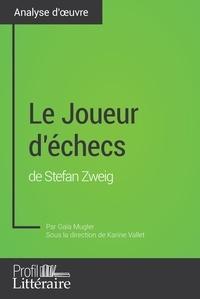 Gaïa Mugler et Audrey Voos - Le Joueur d'échecs de Stefan Zweig (Analyse approfondie).