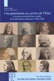 Gaïd Andro - Une génération au service de l'Etat - Les procureurs généraux syndics de la Révolution française (1780-1830).