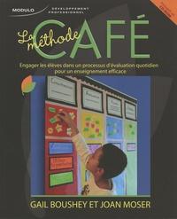 Gail Boushey et Joan Moser - La méthode CAFE - Engager les élèves dans un processus d'évaluation quotidien pour un enseignement efficace. 1 Cédérom