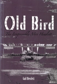 Gail Hewlett - Old Bird - The Irrepressible Mrs Hewlett.