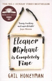 Gail Honeyman - Eleanor Oliphant is Completely Fine.