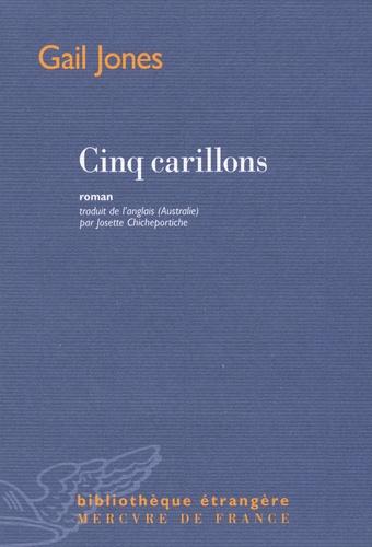 Gail Jones - Cinq carillons.