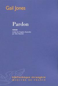 Gail Jones - Pardon.
