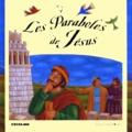 Gail Newey et Lois Rock - Les paraboles de Jésus.