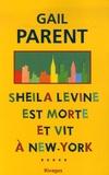 Gail Parent - Sheila Levine est morte et vit à New York.