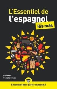 Gail Stein et Cecie Kraynak - L'essentiel de l'espagnol pour les nuls.