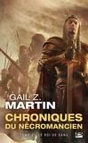 Gail Z. Martin - Chroniques du Nécromancien Tome 2 : Le roi de sang.