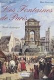 Gaillard et  Masson - Les fontaines de Paris - Guide historique.
