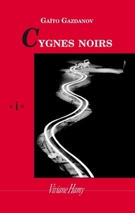 Gaïto Gazdanov - Cygnes noirs.