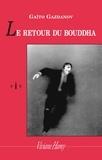 Gaïto Gazdanov - Le retour du Bouddha.