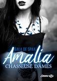 Gala de Spax - Amalia, chasseuse d'âmes.