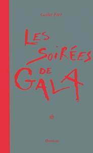 Gala Fur - Les soirées de Gala.