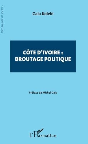 Côte d'Ivoire : broutage politique