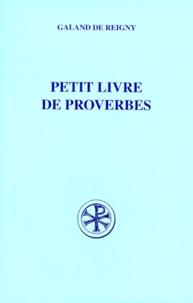 Galand de Reigny - Petit livre de proverbes.