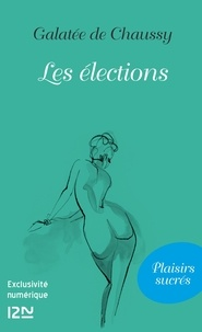 Galatée de Chaussy - Les élections.