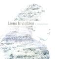 Galatée Reuter - Liens invisibles.