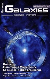 Pierre Gévart - Galaxies N° 34 : Hommage à Michel Jeury ; La science-fiction brésilienne.