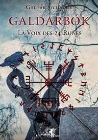 Galdarbok - La voix des 24 runes. Tome 1.pdf