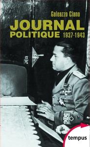 Galeazzo Ciano - Journal politique 1937-1943 - Coffret 2 tomes.
