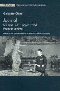 Galeazzo Ciano - Journal - Volume 1 (22 août 1937 - 10 juin 1940).