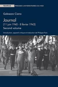 Galeazzo Ciano - Journal - Volume 2 (11 juin 1940 - 8 février 1943).