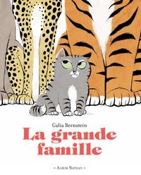 Galia Bernstein - La grande famille.
